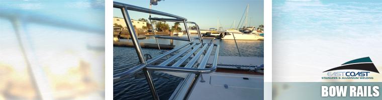 Custom bow rails Gold Coast